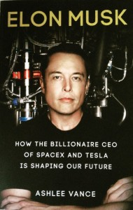 Book Review of Elon Musk: Shaping Our Future by Ashlee Vance