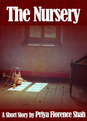 The Nursery By Priya Florence Shah