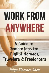 Work From Anywhere - Guide to Remote Jobs for Digital Nomads, Travelers and Freelancers