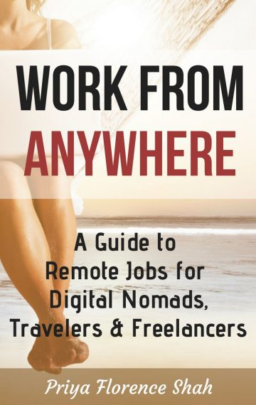 Work From Anywhere: A Guide to Remote Jobs for Digital Nomads, Travelers & Freelancers