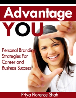 Advantage YOU: Personal Branding Strategies For Career and Business Success